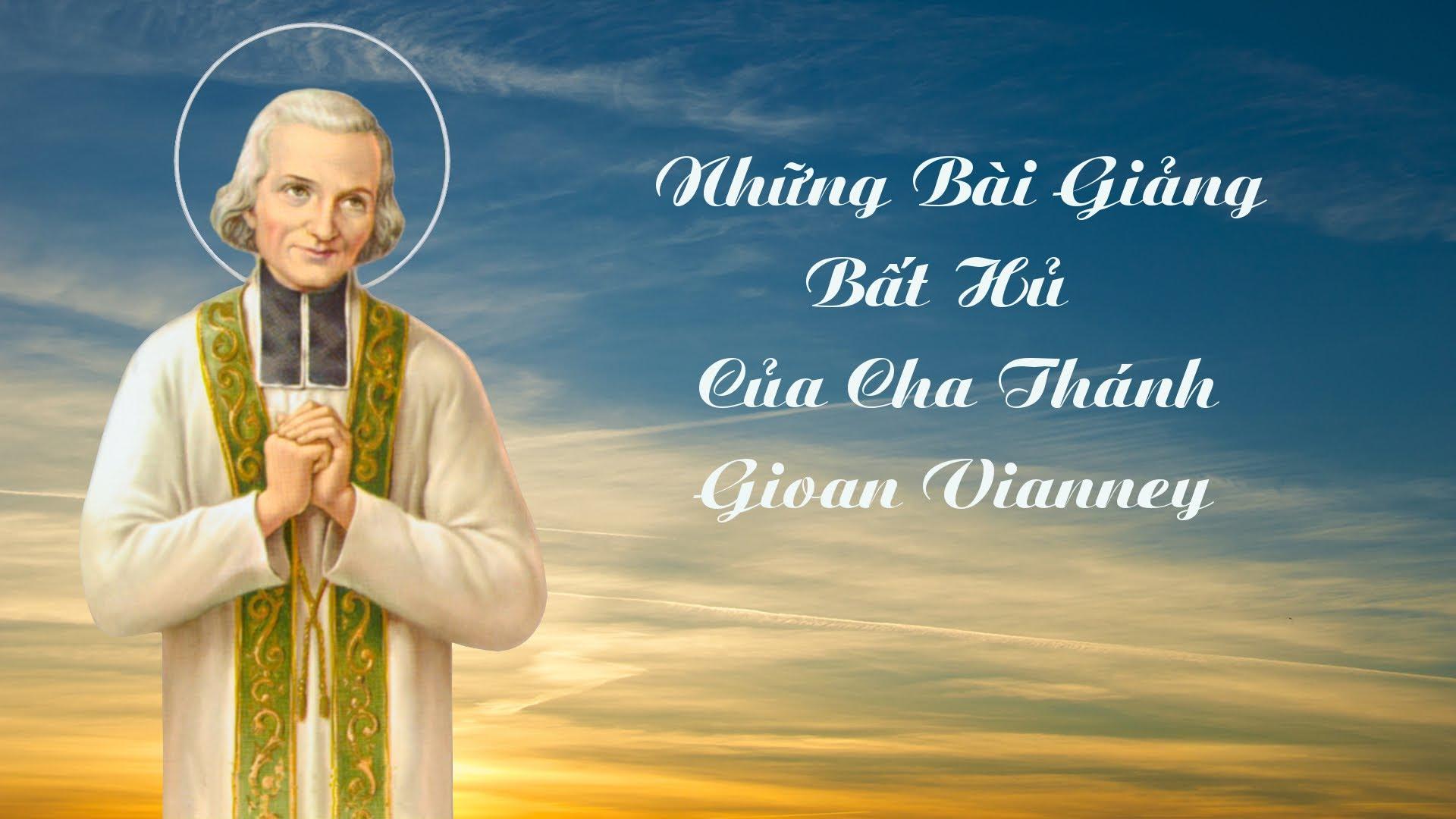 Những Bài Giảng Cha Thánh Gioan Maria Vianney 1/3