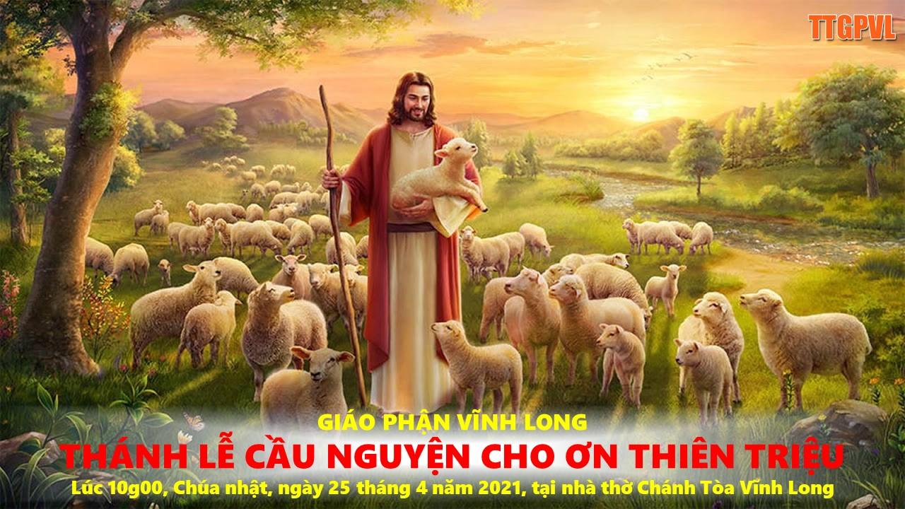 Thánh lễ cầu nguyện cho Ơn Thiên Triệu năm 2021