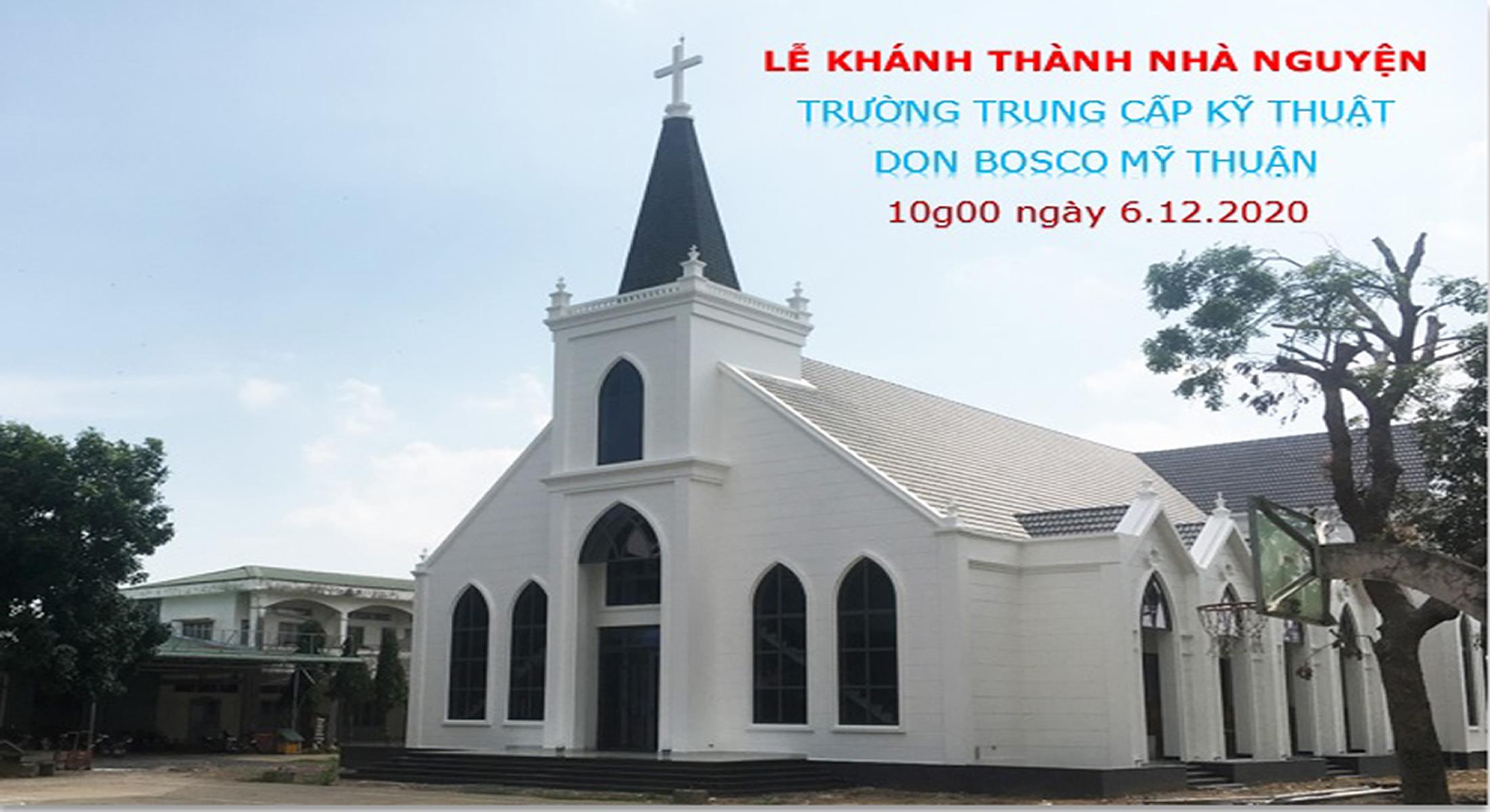 Thánh Lễ Khánh Thành Nhà Nguyện Trường Trung Cấp Kỹ Thuật Don Bosco Mỹ Thuận
