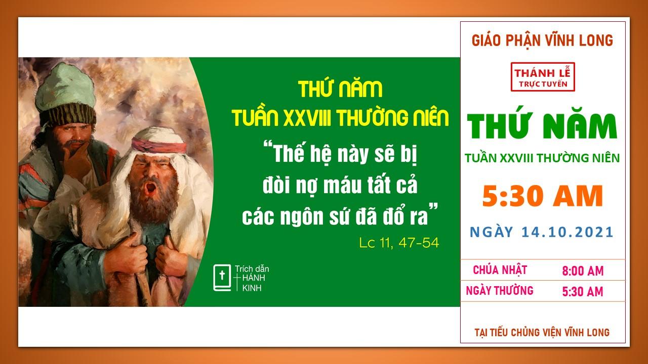 Thánh lễ trực tuyến: Thứ Năm - Tuần XXVIII TN B - Ngày 14.10.2021