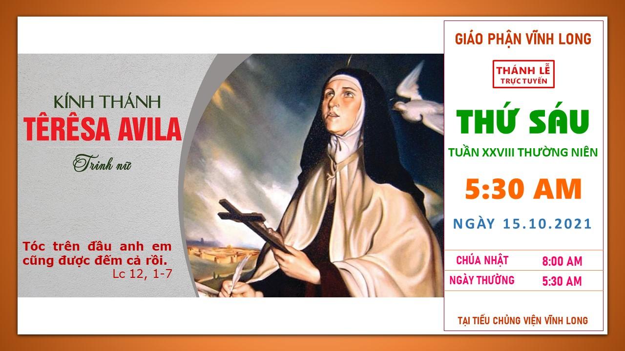 Thánh lễ trực tuyến: Thứ Sáu - Tuần XXVIII TN B - Ngày 15.10.2021