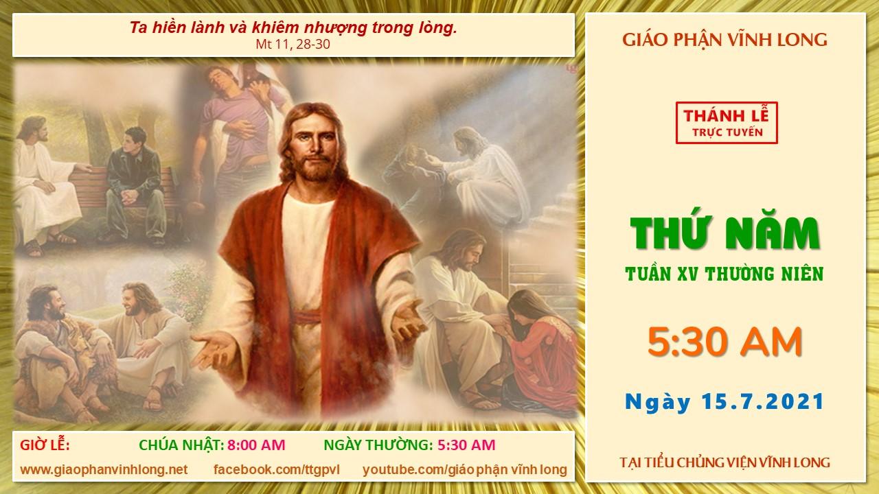 Thánh lễ trực tuyến: Thứ Năm - Tuần XV TN - Ngày 15.7.2021