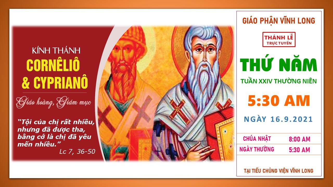 Thánh lễ trực tuyến: Thứ Năm - Tuần XXIV TN - Ngày 16.9.2021