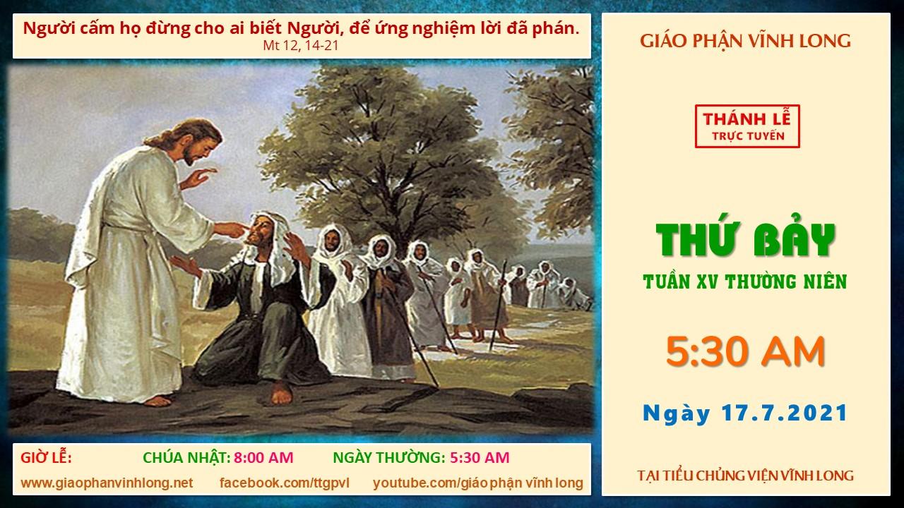 Thánh lễ trực tuyến: Thứ Bảy - Tuần XV TN - Ngày 17.7.2021