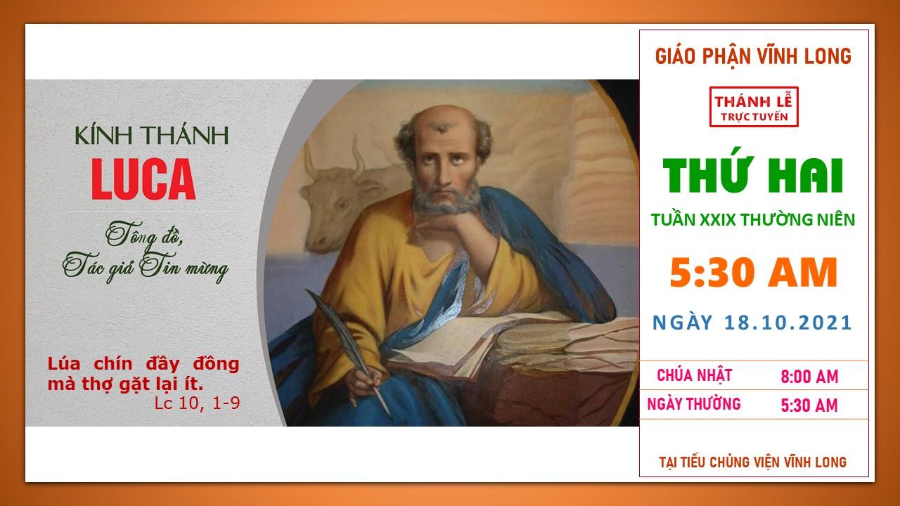 Thánh lễ trực tuyến: Thứ Hai - Tuần XXIX TN B - Ngày 18.10.202, lúc 5g30