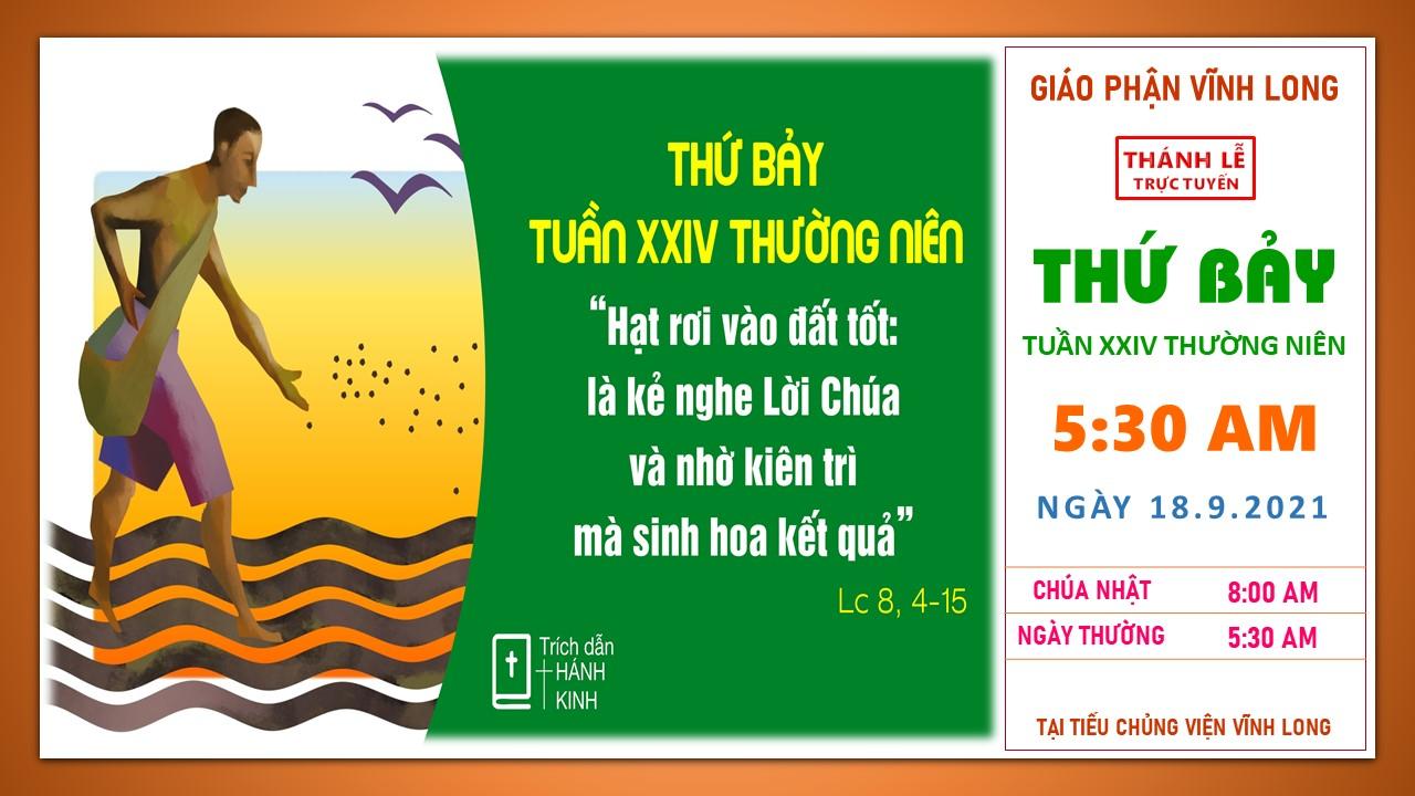 Thánh lễ trực tuyến: Thứ Bảy - Tuần XXIV TN - Ngày 18.9.2021