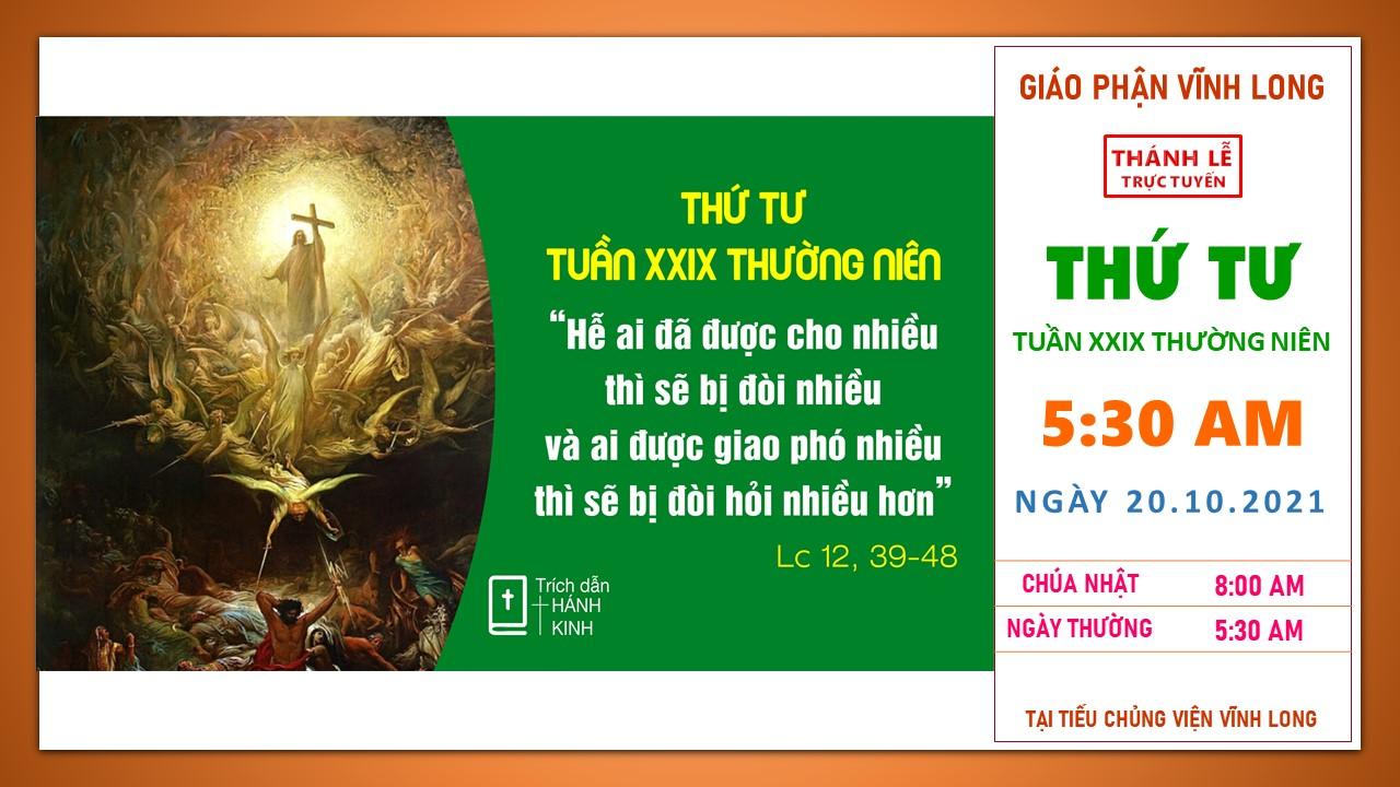 Thánh lễ trực tuyến: Thứ Tư - Tuần XXIX TN B - Ngày 20.10.2021