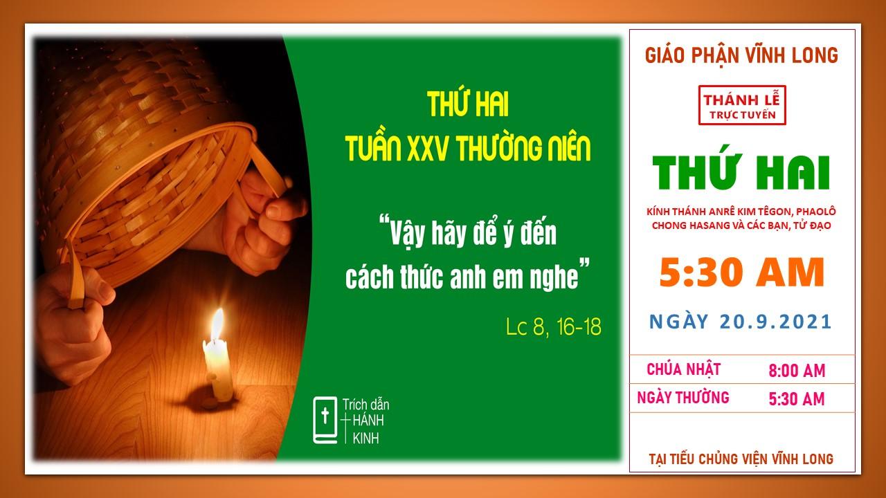 Thánh lễ trực tuyến: Thứ Hai - Tuần XXV TN - Ngày 20.9.2021