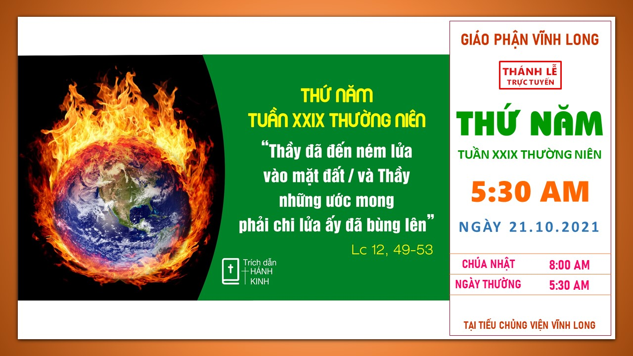 Thánh lễ trực tuyến: Thứ Năm - Tuần XXIX TN B - Ngày 21.10.2021