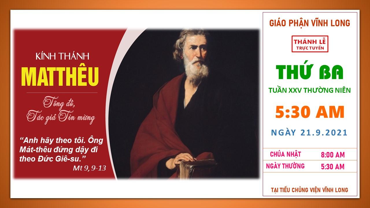 Thánh lễ Trực tuyến: Thứ Ba - Tuần XXV TN - Ngày 21.9.2021