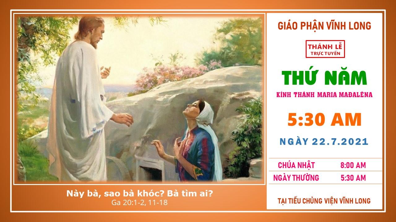 Thánh lễ trực tuyến: Thứ Năm - Tuần XVI TN - Ngày 22.7.2021
