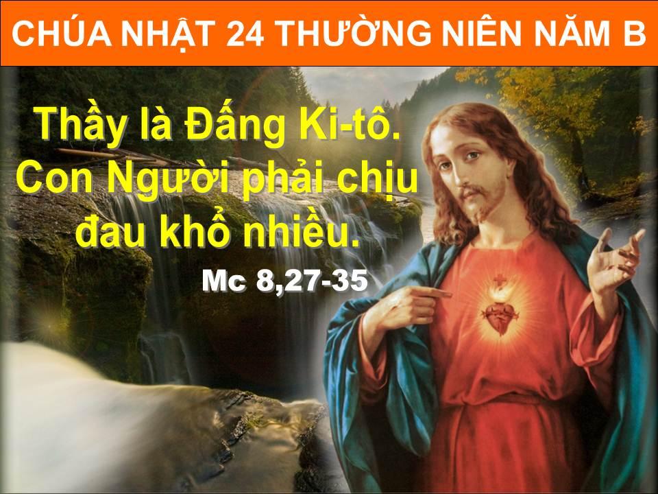 CHÚA NHẬT 24 THƯỜNG NIÊN – B