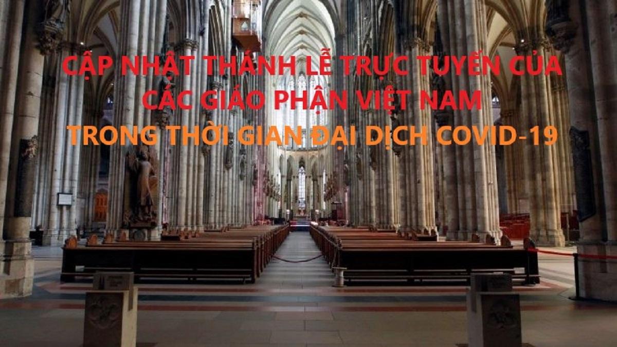 Cập nhật Thánh lễ trực tuyến tại các Giáo phận Việt Nam