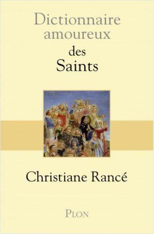 """Christiane Rancé: """"Chính các thánh đã vực Giáo hội dậy sau mỗi cơn khủng hoảng"""""""