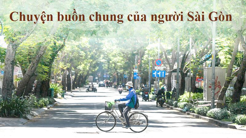 Chuyện buồn chung của người Sài Gòn