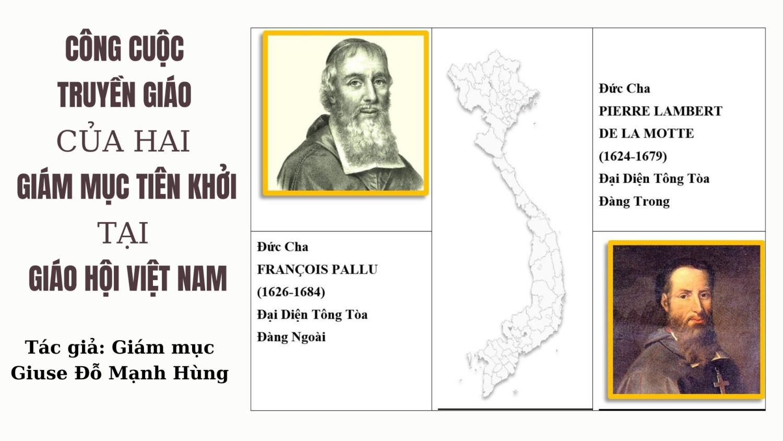 Công cuộc truyền giáo của hai Giám mục tiên khởi tại Giáo hội Việt Nam (phần 1)