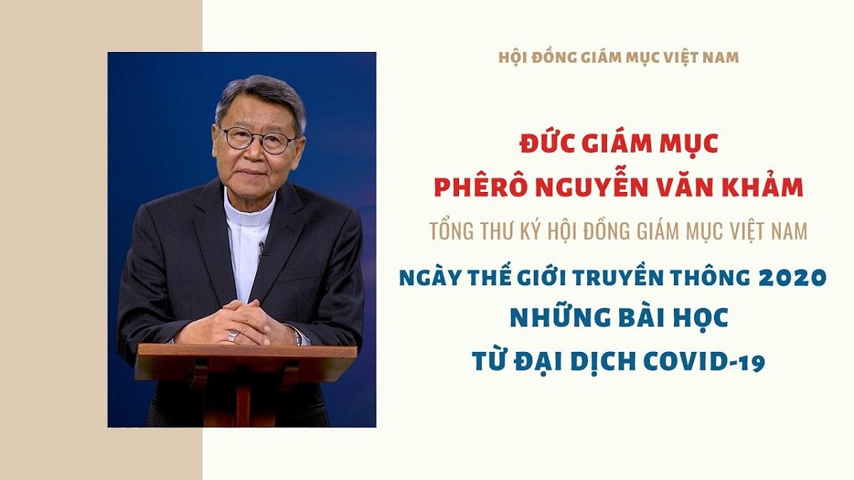ĐGM Phêrô Nguyễn Văn Khảm: Ngày Thế giới Truyền Thông 2020 - Những bài học từ đại dịch Covid-19