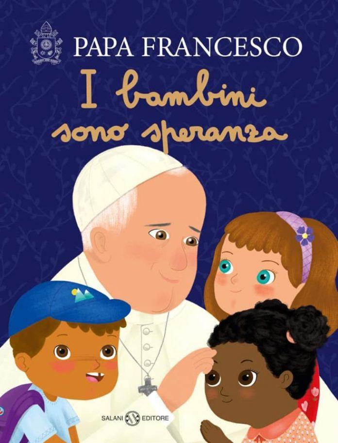 Đức Phanxicô phát hành quyển sách Trẻ em là hy vọng