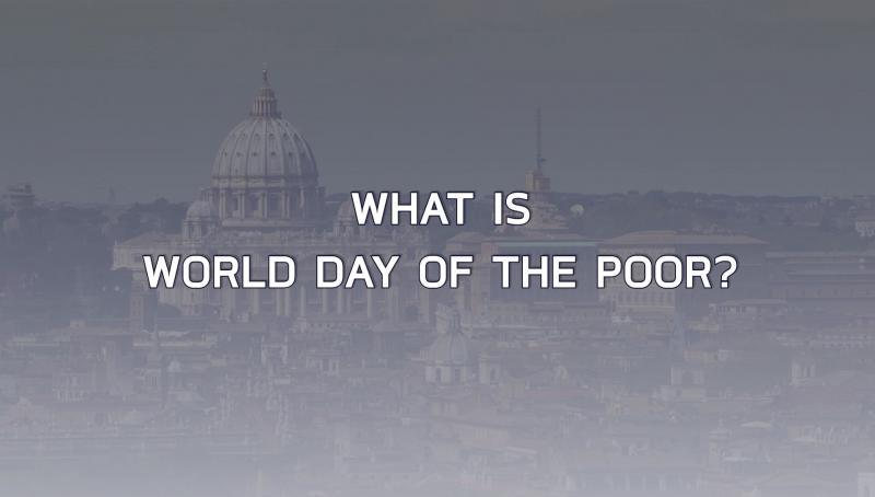 Tìm hiểu Ngày Thế giới vì Người nghèo