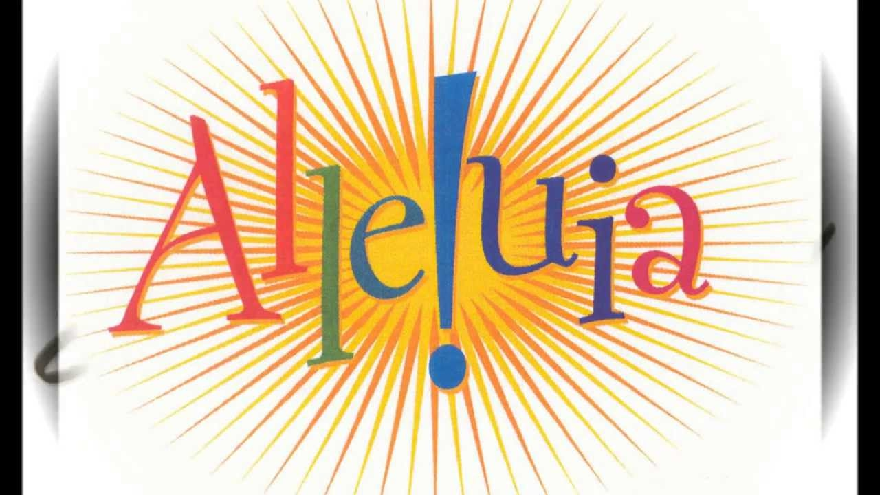 """Hát hoặc đọc Alleluia như thế nào? Lại nói về """"Thánh lễ chữa lành"""""""