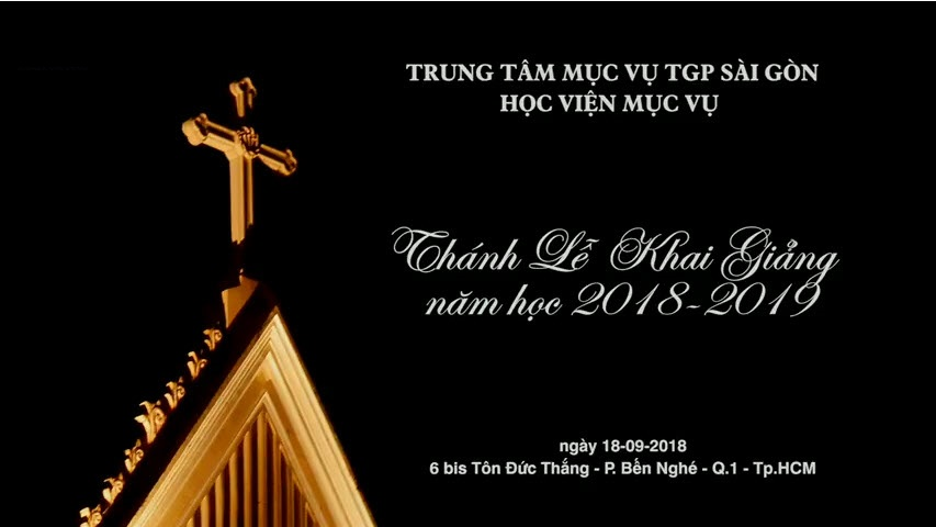 Học Viện Mục Vụ Sài Gòn : Thánh Lễ khai giảng năm học mới 2018-2019
