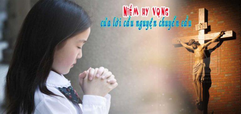 Niềm hy vọng của lời cầu nguyện chuyển cầu