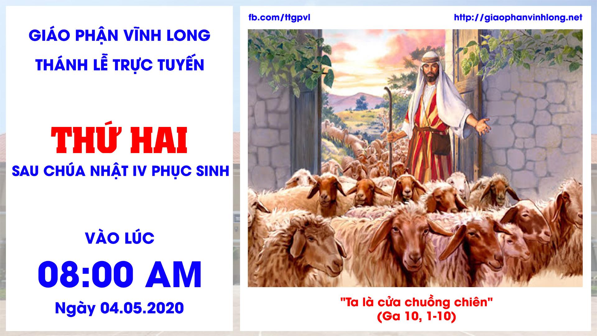 Thánh lễ trực tuyến: Thánh lễ Thứ Hai sau Chúa Nhật IV Phục Sinh - 04.05.2020
