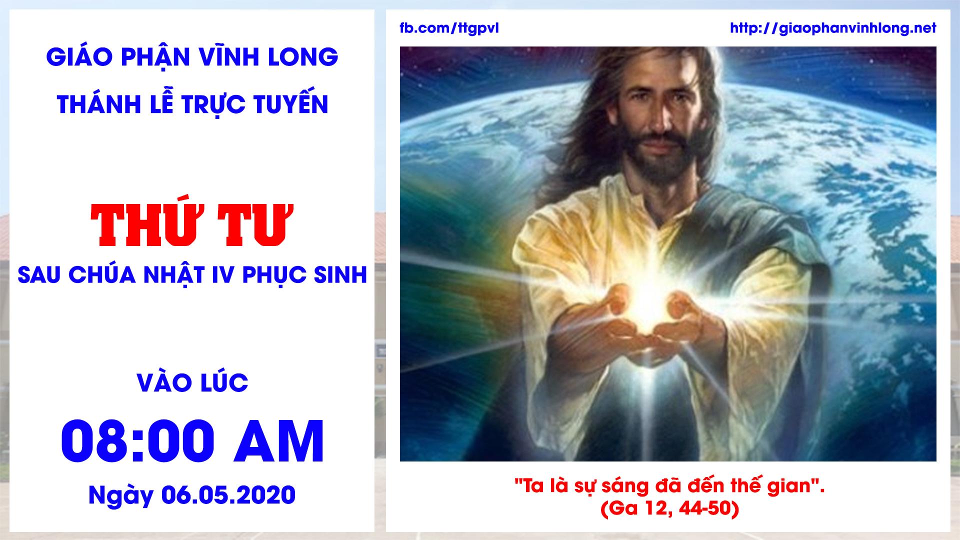 Thánh lễ trực tuyến: Thánh lễ Thứ Tư sau Chúa Nhật IV Phục Sinh - 06.05.2020