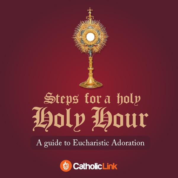 Tôn sùng Thánh Thể – các bước để có một giờ thiêng liêng