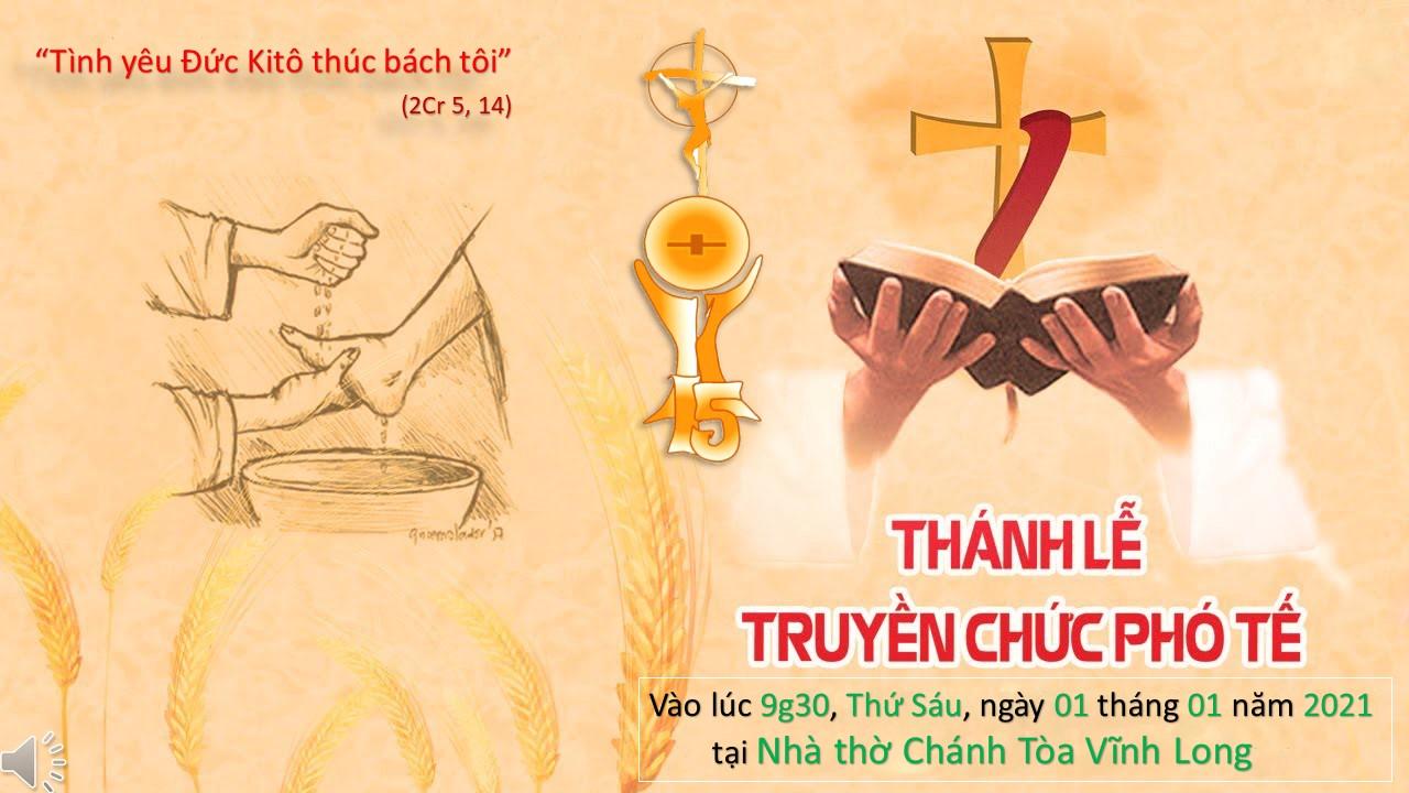 Trực tuyến: Thánh lễ Phong Chức Phó Tế (01.01.2021)